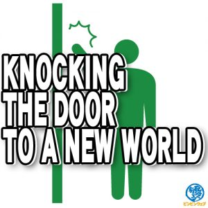 knocking the door to a new world